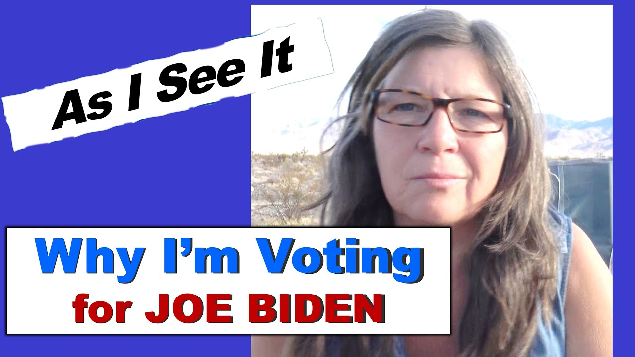 Why I'm Voting for Joe Biden//Fact, Fiction, Conspiracies and Policy