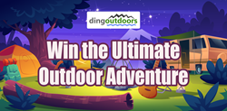 DingOutdoors Launches Contest to Win the Ultimate Outdoor Adventure