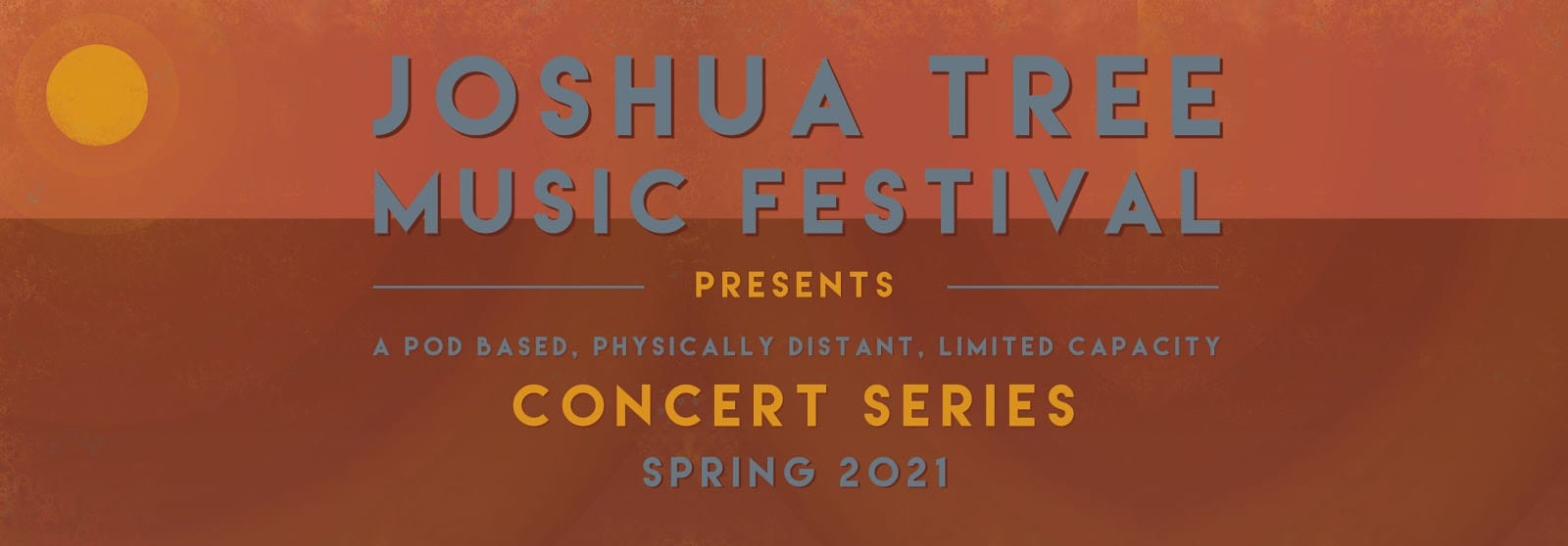 Joshua Tree Music Festival Series Announces Music is the Soul of Life