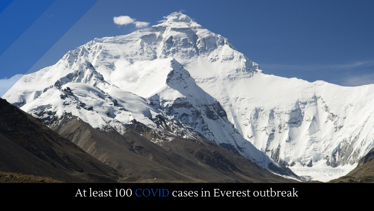 At least 100 COVID cases in Everest outbreak