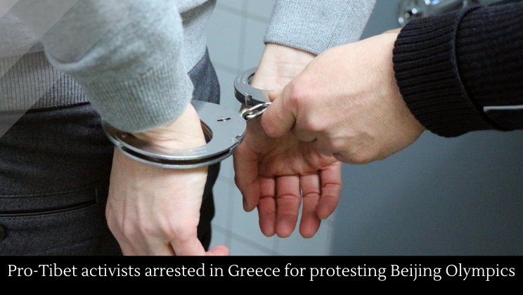 Pro-Tibet activists arrested in Greece for protesting Beijing Olympics